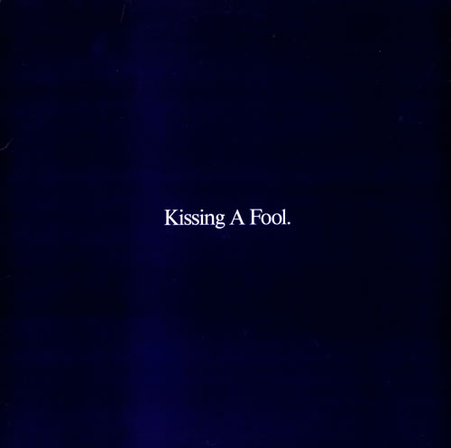 Kissing-A-Fool
